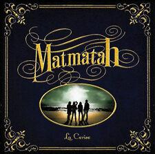 MATMATAH - LA CERISE (CD DIGIPACK NEUF)