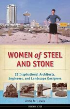 Women of Steel and Stone: 22 Inspirational Architects-ExLibrary