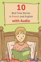 10 Bed-Time Stories in French and English With Audio : Learn French With Para...