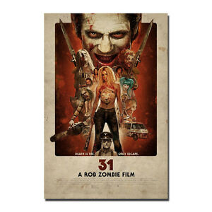 A Rob Zombie Film 31 Poster Art Silk Horror Movie Poster 13x20 24x36 inches J384