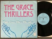THE GRACE THRILLERS We Give Thee Thanks LP Jamaican Gospel Showers of Blessing