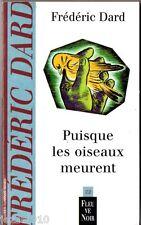 F.DARD ° PUISQUE LES OISEAUX MEURENT ° 06/2001 ° fleuve noir 22