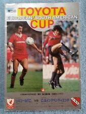 1984 - CLUB WORLD CUP FINAL PROGRAMME - INDEPENDIENTE v LIVERPOOL - ORIGINAL
