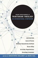 Recent Developments in Trinitarian Theology : An International Symposium...