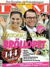 Royal DAM Tidning Schweden Hochzeit Prinzessin Princess Victoria Madeleine Mary