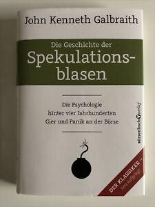 Die Geschichte der Spekulationsblasen|John Kenneth Galbraith|Gebundenes Buch