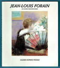Jean Louis Forain, les années impressionnistes, galerie Hopkins Thomas, Arts