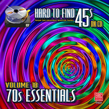 New CD Hard To Find 45s On CD Volume 18 Seventies Essentials 21 Tracks 70s