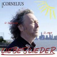 Peter Cornelius - Liebeslieder - 12 bekannte 12 neue 2CD NEU OVP