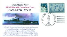 USS BATH PF-55 WWII US Navy Patrol Frigate Color Naval Cover Maine Pictorial