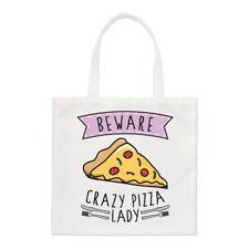 Beware Crazy Pizza Lady Small Tote Bag - Funny Food Pepperoni Shoulder Shopper