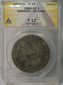 1889 CC MORGAN SILVER DOLLAR COIN ANACS F12 DETAILS CARSON CITY UNITED STATES