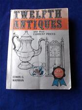 TWELFTH ANTIQUES BOOK VINTAGE EDWIN G. WARMAN 25TH ANNIVERSARY EDITION 1974