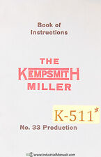Kempsmith 33, Production Miller Operations and Care Manual 1928