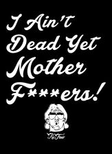 I Ain't Dead Yet Mother Fers Ric Flair shirt NWA 4 Four horsemen nature boy