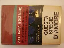 (Alberto Bevilacqua) Questa specie d'amore 1966 Rizzoli La scala