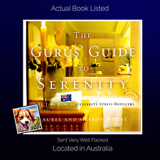 The Guru's Guide to Serenity: Peace of Mind Laurel and Sharon House Hardcover