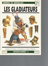 OSPREY - ARMEES ET BATAILLES N°21 - LES GLADIATEURS