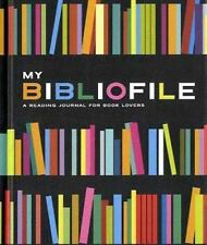 My Bibliofile : A Reading Journal for Book Lovers by Potter Style (2010,...