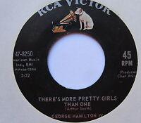 "GEORGE HAMILTON IV - There's More Pretty Girls Than One - Ex Con 7"" Single RCA"
