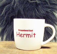 HERMIT MUG - Redneck Humor - New! For The Recluse, Loner
