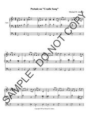 NEW Prelude on 'Cradle Song' for organ (Away in a Manger) MRL-170703.1