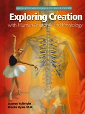 Exploring Creation with Human Anatomy and Physiology Apologia Science Gr 4-6