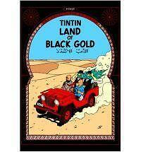 Adventures of Tintin Land of Black Gold by Herge (Hardback, 2003)