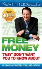 "Free Money ""They"" Don't Want You to Know About by Kevin Trudeau #2011,..."