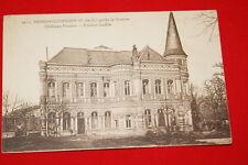 HERSIN COUPIGNY CHATEAU FOULON APRES GUERRE 1930  R690