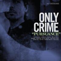 Only Crime - Pursuance (NEW CD)