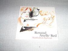 AXELLE RED RENAUD CDS EU MANHATTAN-KABOUL