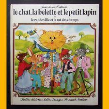 LE CHAT, LA BELETTE ET LE PETIT LAPIN La Fontaine Denise Chabot 1979