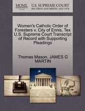Women's Catholic Order of Foresters V. City of Ennis, Tex U. S. Supreme Court...