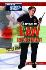 Careers in Law Enforcement (Careers in Criminal Justice)-ExLibrary