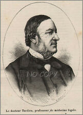 1879 : ILLUSTRATION / GRAVURE : PORTRAIT DOCTEUR TARDIEU