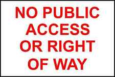 Sticker / Decal No Public Access Or Right Of Way sign 30x20cm KP665