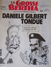 LA GROSSE BERTHA N° 6 de FEVRIER 1991 KAFKA DANIELE GILBERT TONDUE CABU GUERRE