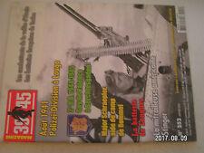 **n 39 45 Magazine n°252 Mitrailleuse Stinger ANM2 batteries française de Toulon