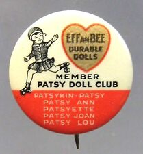 original 1940's EffanBee Patsy Doll Club Member advertising pinback button ^