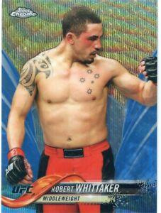 2018 Topps UFC Chrome ROBERT WHITTAKER Blue Wave Refractor Card No 34 #/75