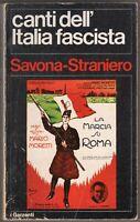Canti dell'Italia fascista 1919/1945 - Savona, Straniero - Garzanti 1979