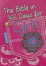 The Bible in 366 Days for Girls by Carolyn Larsen