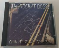 CD The Rock-It Dogs Chills Thrills And Blood Spills Psychobilly Punk 2006