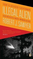 ILLEGAL ALIEN Robert J. Sawyer signed new paperback