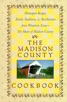 The Madison County Cookbook: Homespun Recipes, Fam