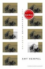 Collected Stories of Amy Hempel First Edition 1st printing 2006