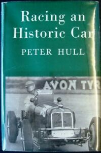 RACING AN HISTORIC CAR Peter Hull AUTOBIOGRAPHY Car Book SIGNED 1960 1st Edition