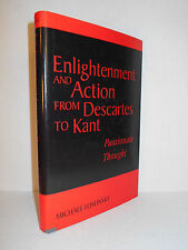 Enlightenment and Action from Descartes to Kant Passionate Thought - M. Losonsky