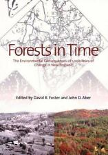Forests in Time: Environmental Consequences of 1,000 Years of Change New England
